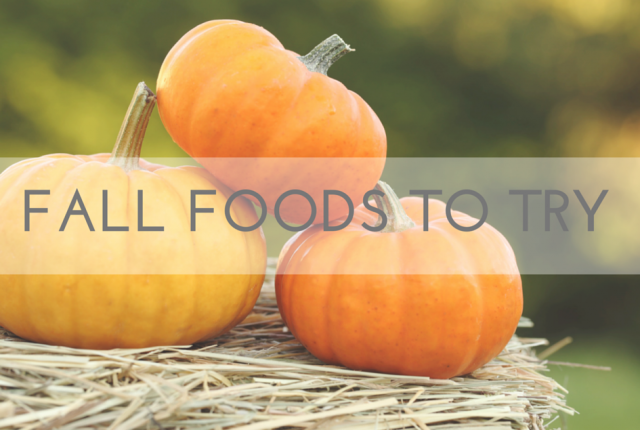 FALL FOODS TO Try Pumpkins
